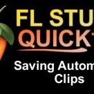 FL Studio Quick Tip: Saving Automation Clips