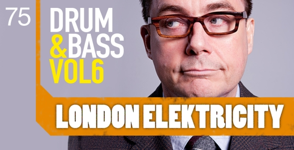 London Elektricity - Drum And Bass Vol. 6 By Loopmasters