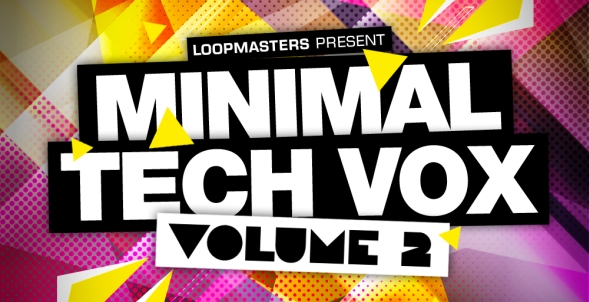 Minimal Tech Vox 2 By Loopmasters | How To Make Electronic ...