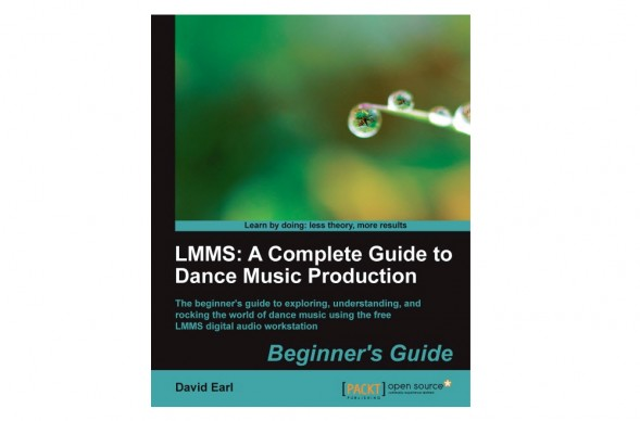 LMMS: A Complete Guide to Dance Music Production | Giveaway!