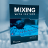 Free Mixing Guide By iZotope