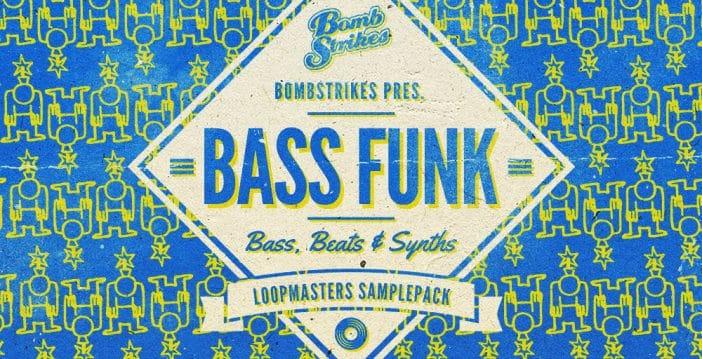 Bombstrikes Bass Funk